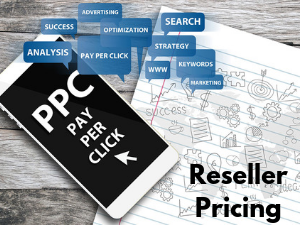 PPC Reseller Pricing