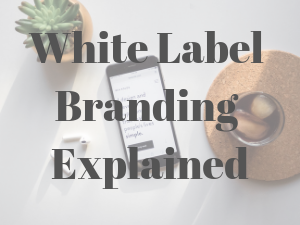 What Does White Label Branding Mean
