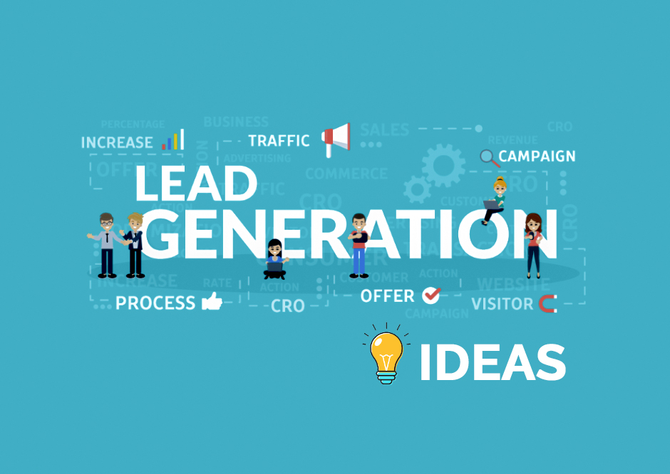 Top 5 Lead Generation Ideas You have to Try in 2019